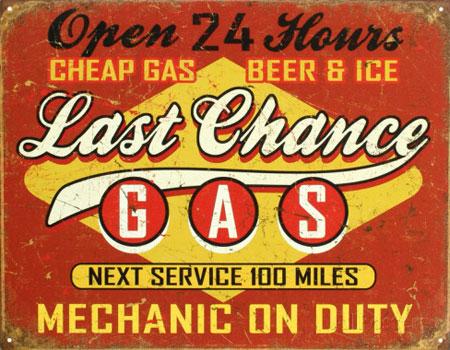 Cartel de Chapa retro última gasolinera