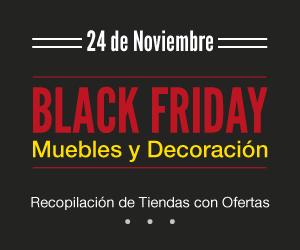 Black Friday 2017 Decoración y Hogar