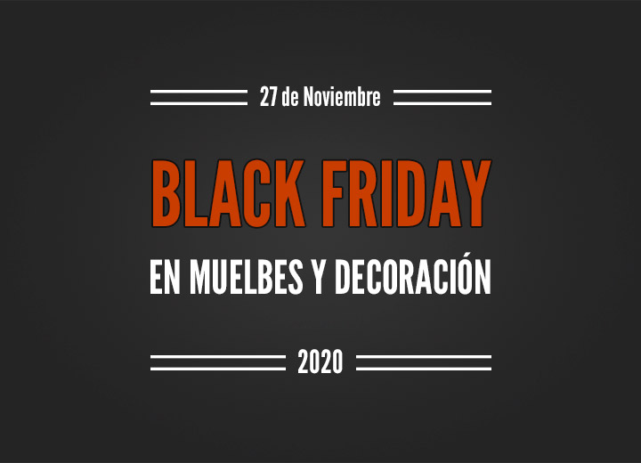 Black Friday muebles y decoración 2020